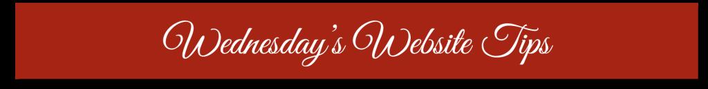 Wednesday's Website Tips